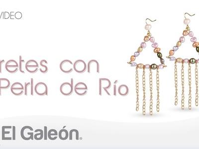 DIY El Galeón Aretes con Perla de Río