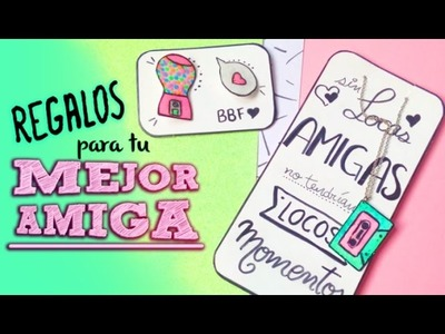 DIY Regalos para mi amiga. diy gifts ideas best friend