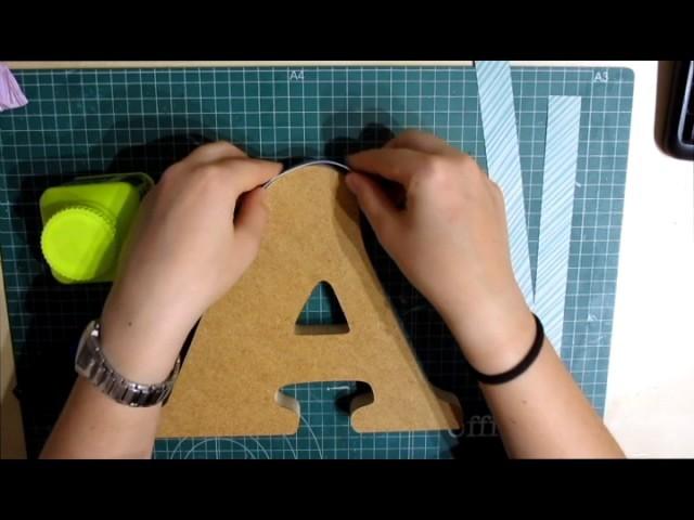 Letra decorada con papel de scrapbooking