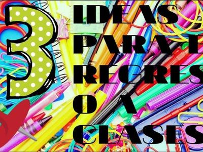 MANUALIDADES:✏???? 3 IDEAS PARA EL REGRESO A CLASES????✏????????????
