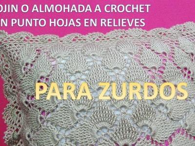 PARA ZURDOS Cojín o Almohada tejida a crochet paso a paso Punto Hojas en Relieves
