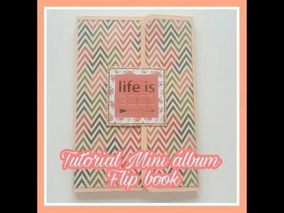 Tutorial scrapbooking: Mini album. flip book