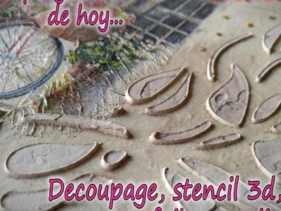 DECOUPAGE-STENCIL 3D-FOIL 3D. Parte 2.3