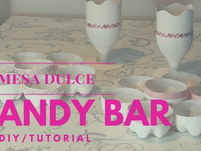 DIY: tutorial para hacer un candy bar o mesa dulce low cost reciclando!!