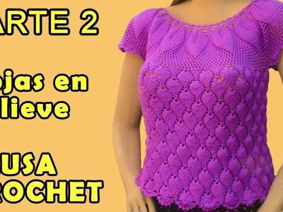Blusa tejida a crochet en Hojas en Relieves talla L para damas - Parte 2