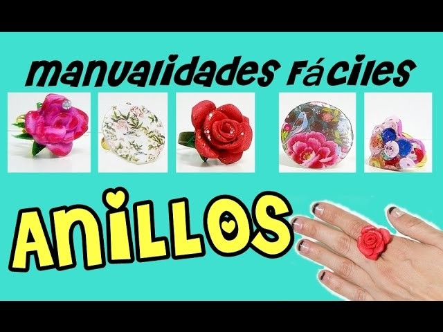 Manualidades faciles y bonitas anillos faciles y originales - Manualidades originales y faciles ...