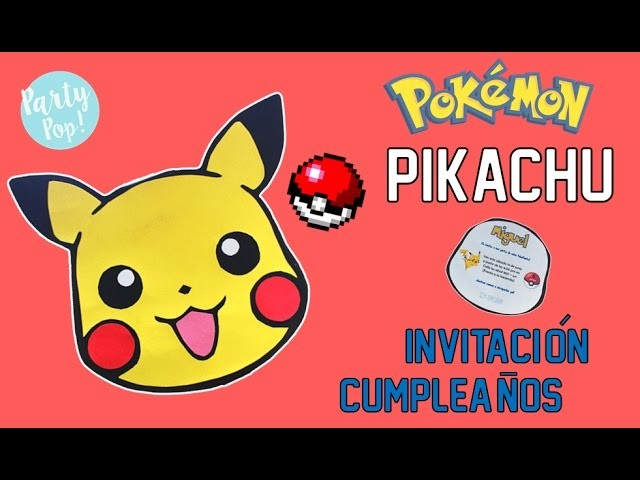 POKEMON: Invitacion infantil de PIKACHU!! - original DIY para tu fiesta pokemón ????| Party pop!???? |
