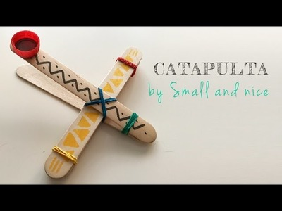 Tutorial DIY - Catapulta con palitos