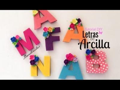 Tutorial DIY ♡ Letra de Arcilla
