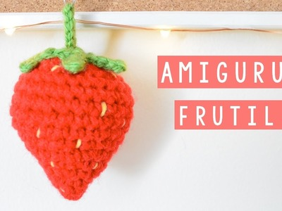 AMIGURUMI - FRUTILLA.FRESA DE CROCHET - TUTORIAL | Danii's Ways ♡