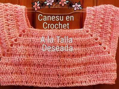 Canesu en Crochet para Vestiditos,Blusas y Chalecos al Tamaño Deseado para Niñas Paso a Paso