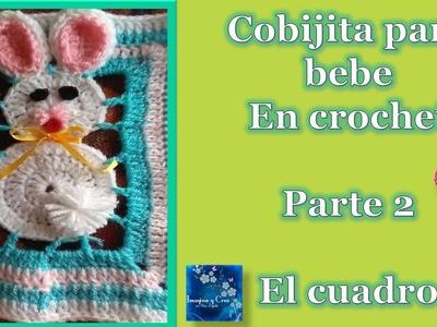 """COBIJA PARA BEBE en crochet  """"CONEJITOS""""  2 de 3  CROCHET BABY BLANKET"""