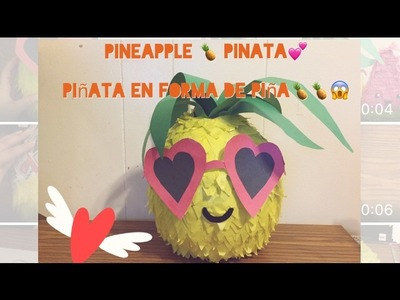 ¿Como hacer una piñata de piña?.DIY.how to make a pineapple piñata?????????.kawaii.
