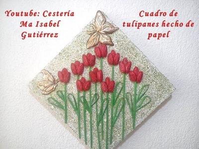 Cuadro decorativo con tulipanes hecho de materiales reciclados. DIY