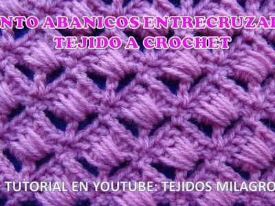 Punto Abanicos Entrecruzados tejido a crochet  paso a paso para Blusas y chalecos