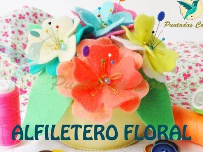Flores en fieltro - Alfiletero Floral - Manualidades para el día de la Madre -