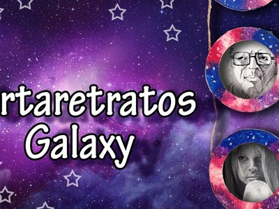 Portaretratos Galaxy - Manualidades Para Todos
