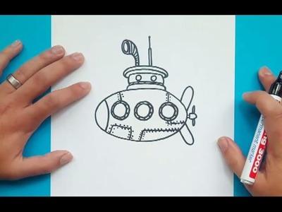 Como dibujar un submarino paso a paso 2 | How to draw a submarine 2
