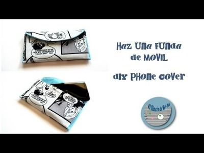 Haz una funda para móvil - DIY phone cover