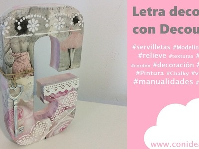 Letra decorada con decoupage y relieve