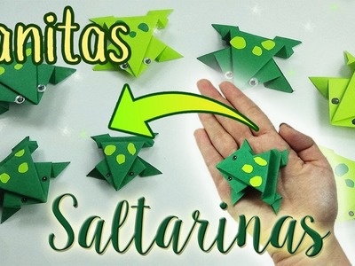 Ranitas Saltarinas (Origami) - Jumping little Frogs
