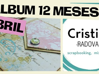 SCRAPBOOKING  ALBUM DOCE MESES  ABRIL