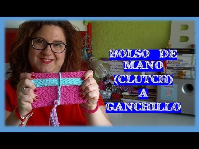 BOLSO DE MANO A GANCHILLO | CROCHET CLUTCH