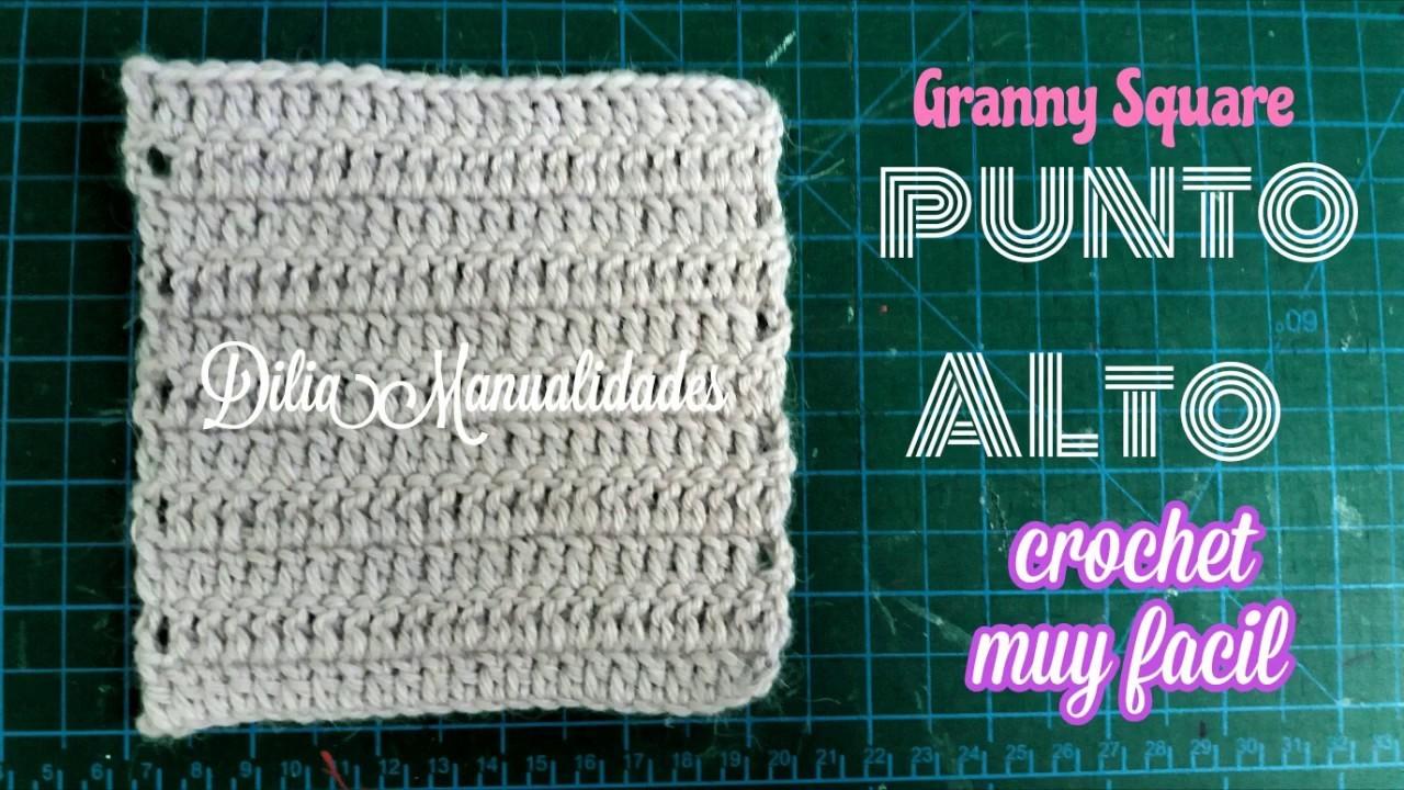 Como hacer  granny square PUNTO ALTO  Crochet muy facil
