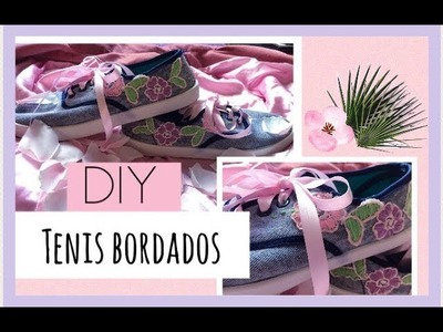 DIY TENIS BORDADOS TUTORIAL | LARY UNICORN