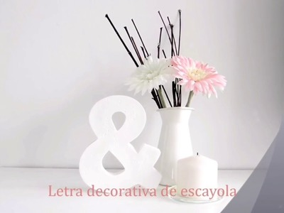 DIY tutorial letra escayola 3d decorativa
