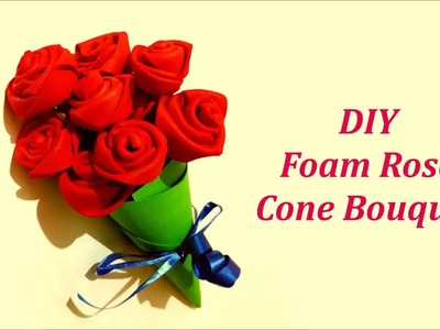 How to make easy Rose Cone Bouquet using Foam sheet | DIY Foam Crafts