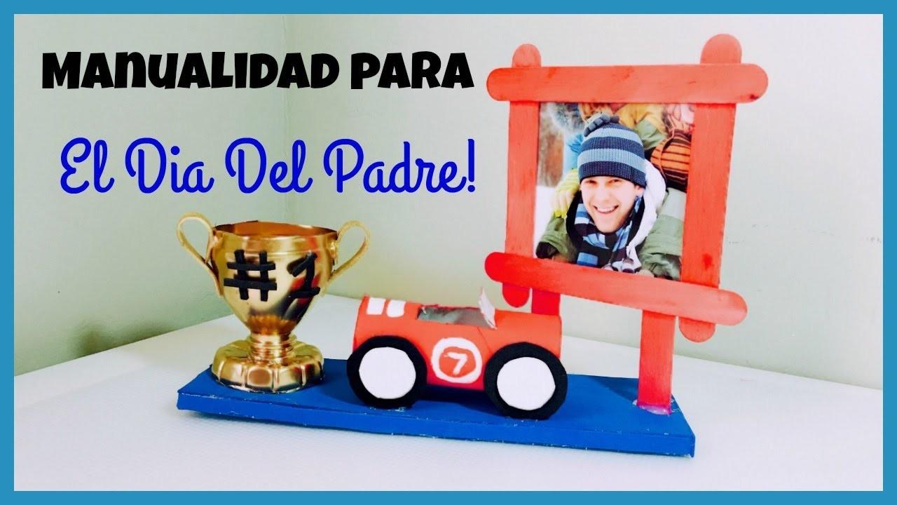 MANUALIDADES PARA EL DIA DEL PADRE(CRAFT FOR FATHER'S DAY)