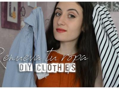 RENUEVA TU ROPA - DIY Clothes