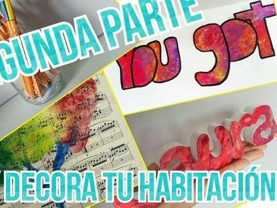 SEGUNDA PARTE DEL DIY DECORA TU HABITACIÓN!!!!!