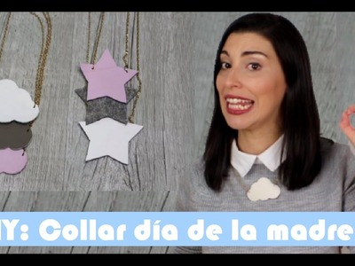 SERIE MINI DIY:  COLLAR NUBE PARA REGALAR (DIA DE LA MADRE)