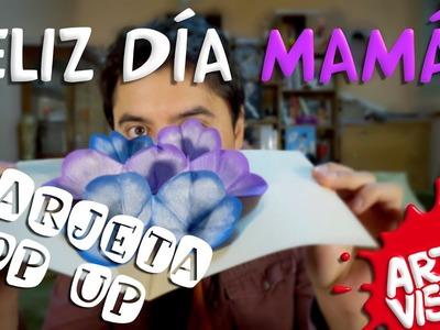TARJETA POP UP - FELIZ DIA MAMÁ!! DIY - ESPECIAL DÍA DE LA MADRE