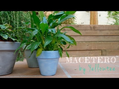 Tutorial DIY - Renueva un macetero